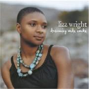 Lizz Wright / Dreaming Wide Awake