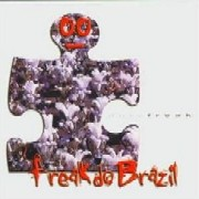 Freak do Brazil / Duty Freak