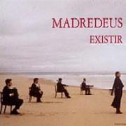 Madredeus / Existir (マドレデウス / 海と旋律)