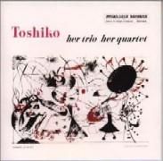 Toshiko Akiyoshi/Her Trio Her Quartet