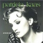 Patricia Kaas / Je Te Dis Vous