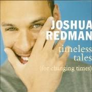 Joshua Redman / Timeless Tales