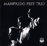 Manfredo Fest Trio/Manfredo Fest Trio