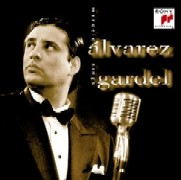 Marcelo Alvarez/Marcelo Alvarez sings Gardel