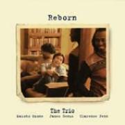 Makoto Ozone The Trio / Reborn