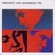 Sambalanco Trio - Reencontro Com Sambalanco Trio