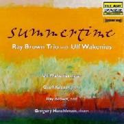 Ray Brown & Ulf Wakenius / Summertime
