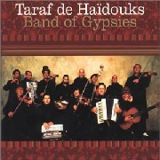 Taraf De Haidouks/Band Of Gypsies