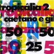 Tropicalia 2 Caetano e Gil