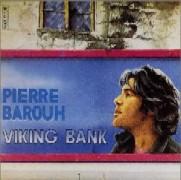 Pierre Barouh/Viking Bank