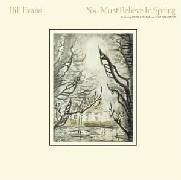 Bill Evans/You Must Believe In Spring